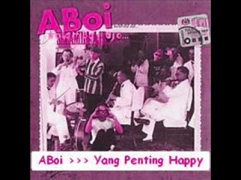 Aboi - Yang Penting Happy