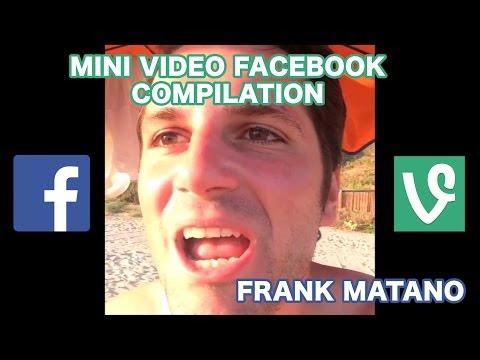 MINI VIDEO FACEBOOK / VINE COMPILATION [FRANK MATANO]