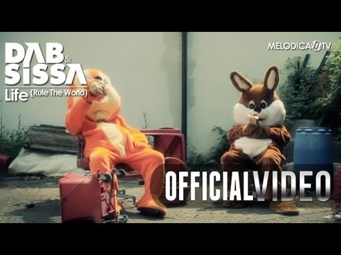 Dab & Sissa - Life (Rule The World) OFFICIAL VIDEO