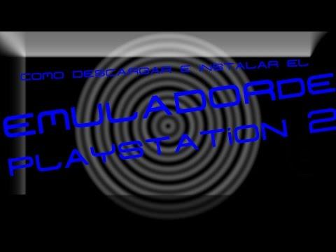 Como descargar e instalar el Emulador de Playstation 2 - Gladiator117
