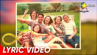 Lyric Video | 'Show Me A Smile'| 'Three Words To Forever' Official Theme Song