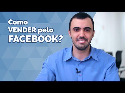 Facebook Marketing  Como Vender Pelo Facebook?
