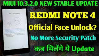 REDMI NOTE 4 MIUI 10.3.2.0 STABLE UPDATE INFO | NEW FEATURES | SECURITY PATCH | FACE UNLOCK, MIUI 10