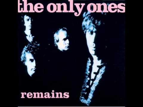 The Only Ones - &quot;Flowers Die&quot;