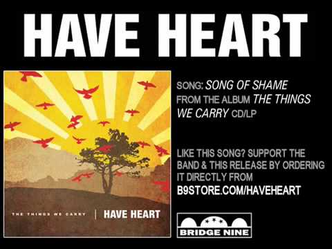 Have Heart - Song Of Shame
