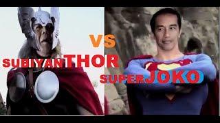 Pertarungan JOKOWI VS PRABOWO Superhero Version SubiyanTHOR Vs SuperJOKO