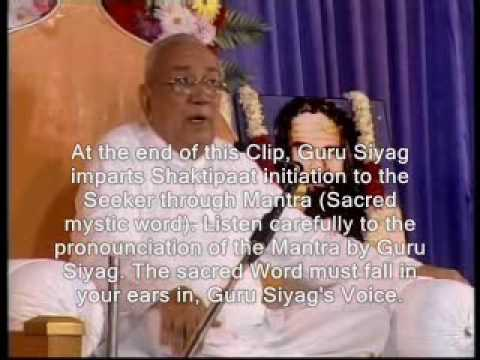 Guru Siyag Siddha Yoga Part 2 Shaktipat Initiation Kundalini Awakening Mantra Online video