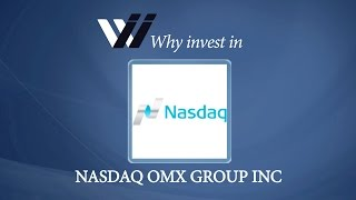 NASDAQ OMX Group Inc - Why Invest in