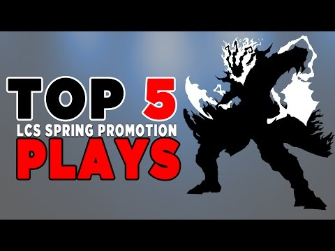 Top 5 Plays of LCS NA Spring Promotion: CLG EG Team 8 Curse Academy Coast compLexity
