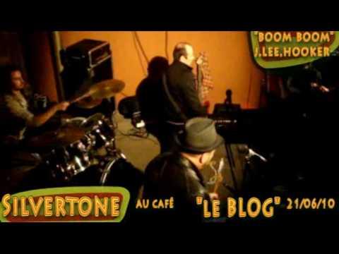 """boom boom boom""john lee hooker's cover by SILVERTONE au BLOG fete de la musique.flv"