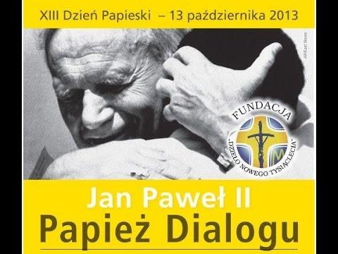 Jan Paweł II Papież Dialogu