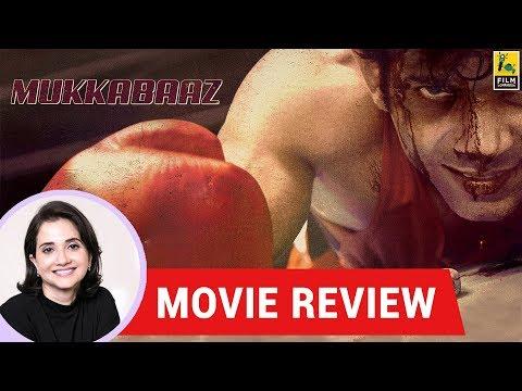 Anupama Chopra's Movie Review of Mukkabaaz
