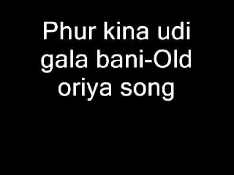 Phur Kina Udi Gala Bani-old Oriya Song video