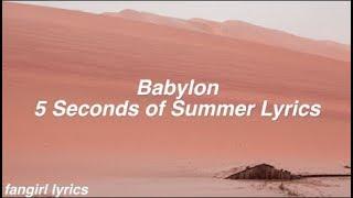 Download Lagu Babylon || 5 Seconds of Summer Lyrics Gratis STAFABAND