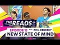 New State of Mind || The Reads Episode 13 ft. Phil