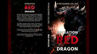 OPERATION RED DRAGON Update: Paperback Available
