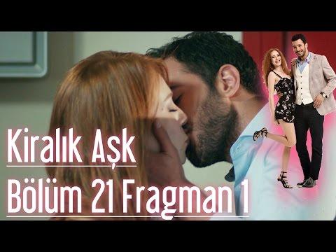 Kiralık Aşk 21 Bölüm Fragman