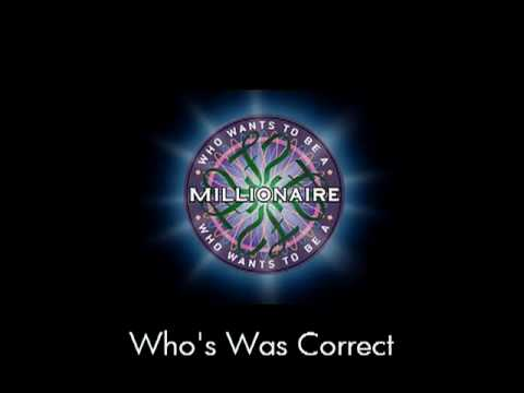 Who's Was Correct - Who Wants To Be A Millionaire? video