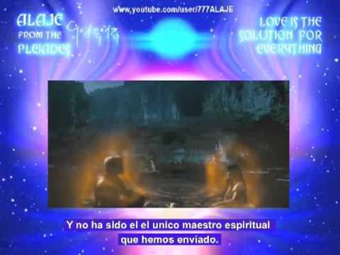 Mensaje de los Pleyadianos 8/13 - Subtitulos en Español