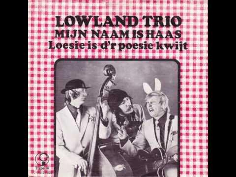 Lowland Trio - Mijn Naam Is Haas