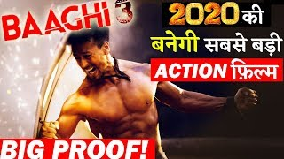 Tiger Shroff's BAAGHI 3 Will Be 2020's Biggest Action Film Ever!!