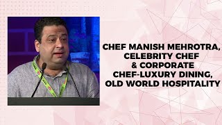 Chef Manish Mehrotra  Celebrity Chef