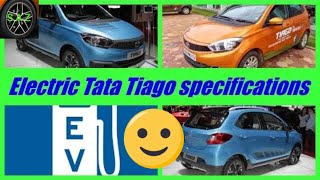 Electric tata tiago - launch date and specifications.