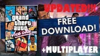 Download GTA Vice City PC + Full Game Crack for Free [MULTIPLAYER]