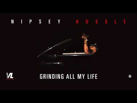 Grinding All My Life - Nipsey Hussle, Victory Lap [Official Audio]