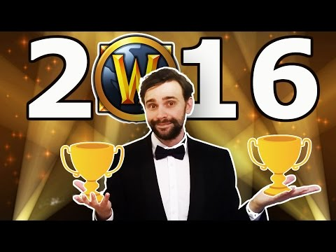 The WoW Awards 2016 | Best and Worst in World of Warcraft
