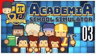 Academia: School Simulator - Big Expansion! - Ep.03