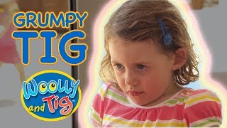 Woolly and Tig - Grumpy Tig | Kids TV Show | Full Episode | Toy Spider