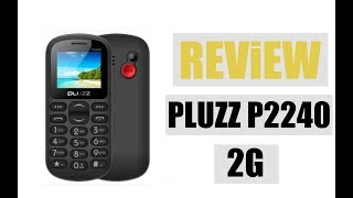 PLUZZ P2240 2G Feature Phone | Single Core 260MHz/32MB RAM 32MB ROM/0.08MP Rear Camera