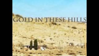 Brandon Michael Kinder - Gold In These Hills