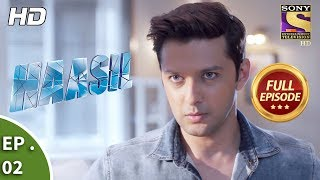 Haasil - हासिल - Ep 02 - Full Episode - 31st October, 2017