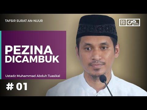 Tafsir An-Nuur 01 (ayat 1 - 2) : Pezina Dicambuk - Ustadz M Abduh Tuasikal