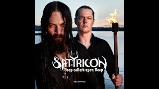 SATYRICON - Deep Calleth Upon Deep (Lyric video)