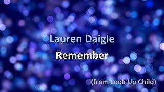 Download Lagu Remember - Lauren Daigle [lyrics] Gratis STAFABAND