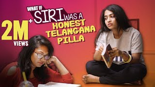 What If Siri Was A Honest Telangana Pilla || Dhethadi