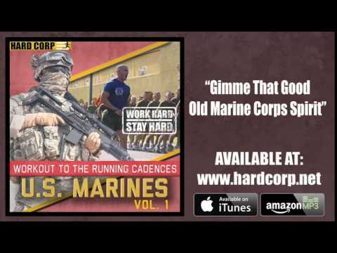 Gimme That Old Marine Corps Spirit (Running Cadence)