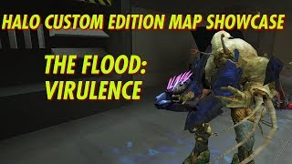Halo Custom Edition Map Showcase Episode 8: The Flood Virulence