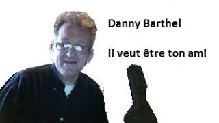 Mon film ll veut être ton ami 2014 danny barthel