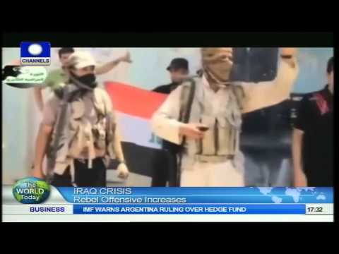The World Today: Rebel Offensive Increases In On-Going Iraq Crisis