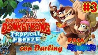 Donkey Kong Country Tropical Freeze #3 - con Darling #DKC #WiiU #DonkeyKong