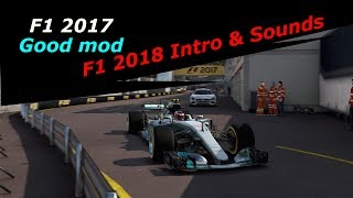 F1 2018 Intro Loading  & Sound, Good mod : Codemasters F1 2017