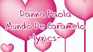 Watch Danna Paola Mundo De Caramelo video