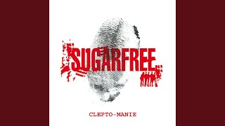 Sugarfree - Tu sei tutto per me