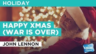 Happy Xmas (War Is Over) in the style of John Lennon | Karaoke with Lyrics