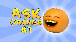 Annoying Orange - Ask Orange #1