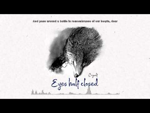 download lagu Crywolf - Eyes Half Closed gratis